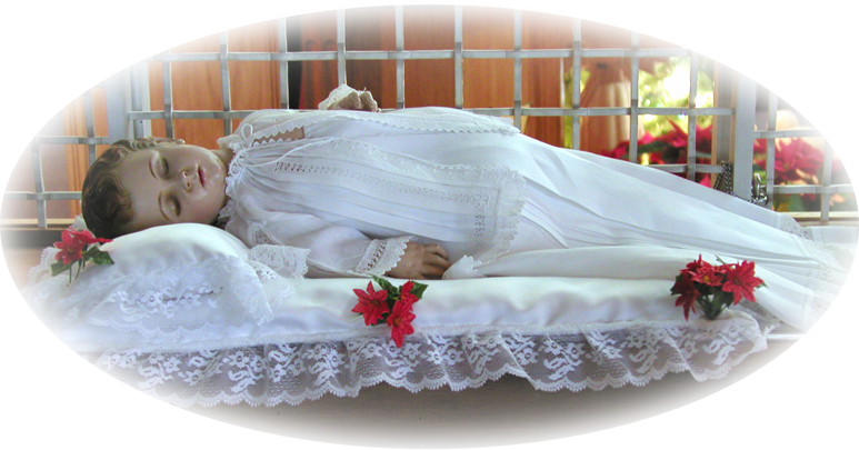Our replica of the miraculous Sleeping Infant